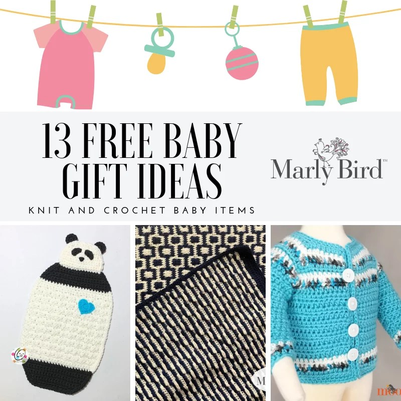 13 FREE Knit and Crochet Baby Projects - Marly Bird™