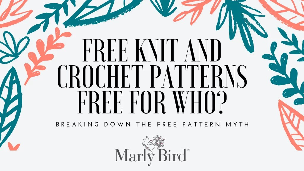 FREE Knit and Crochet Patterns by Marly Bird