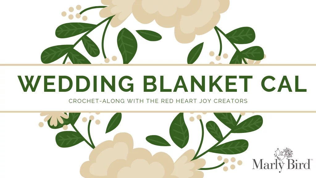 Wedding Blanket CAL with the Red Heart Joy Creators-Purchase Chic Sheep to make your blanket
