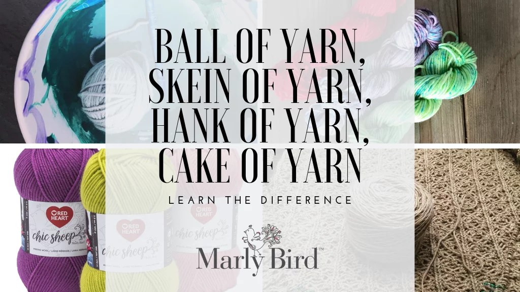 Learn the different names for how yarn is wound with Chic Sheep by Marly Bird™