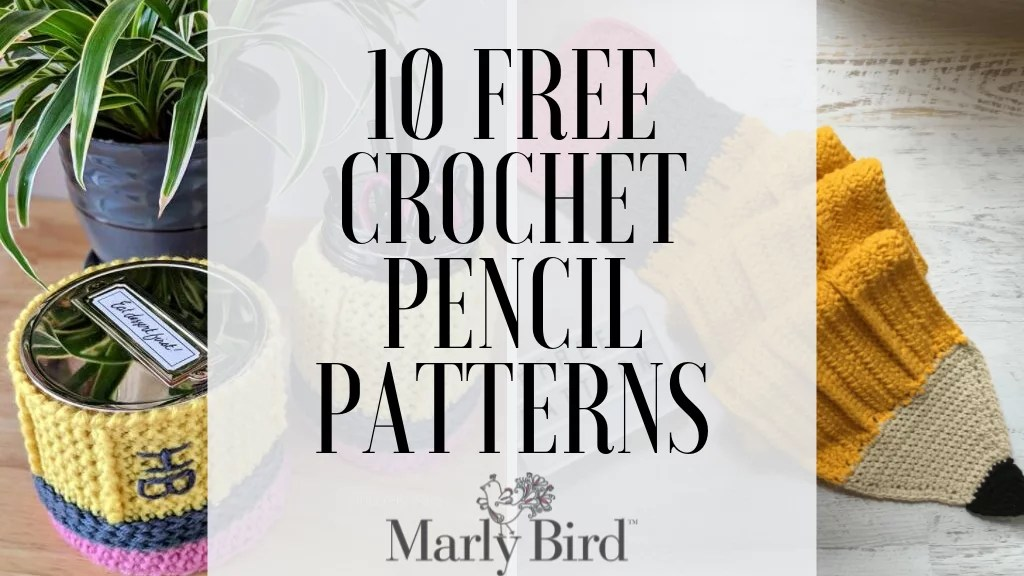 10 FREE Crochet Pencil Patterns