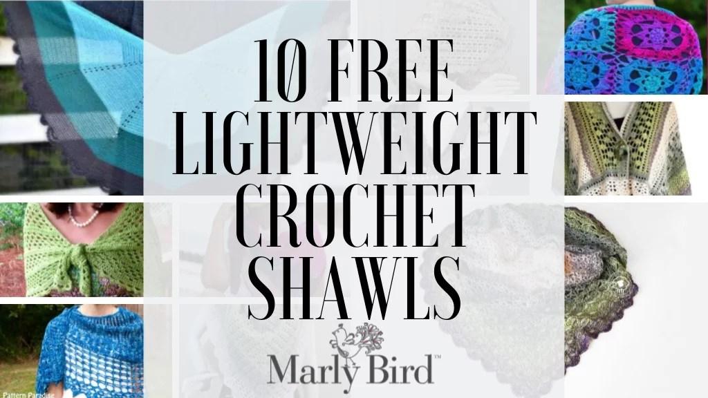 10 FREE Lightweight Crochet Summer Shawls - Marly Bird™