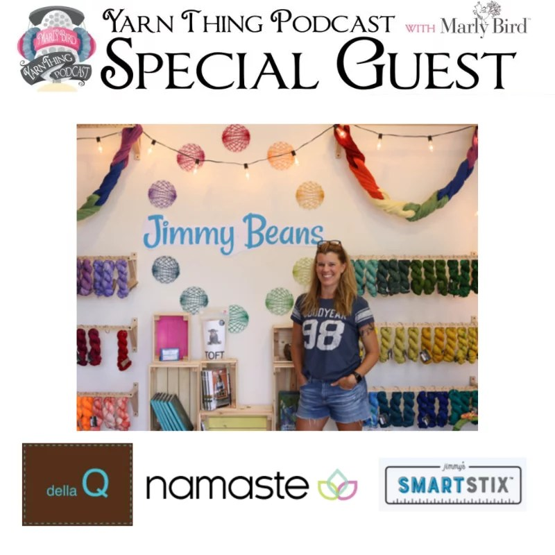 Yarn Thing Podcast with Marly Bird and Jimmy Beans