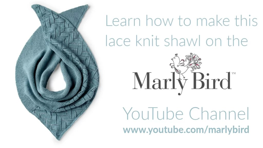 FREE Video Tutorial with Marly Bird for the FREE Asymmetrical Knit Lace Shawl