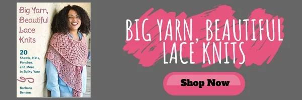 Purchase Big Yarn, Beautiful Lace Knits