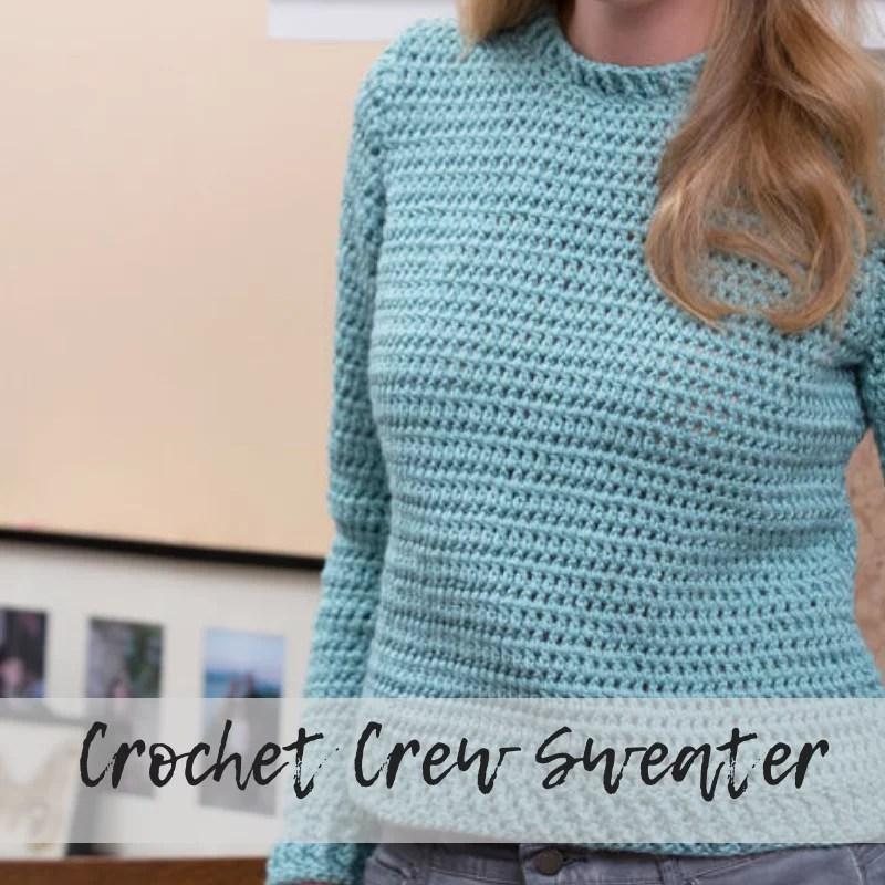 Download the FREE Crochet Crew Sweater Pattern
