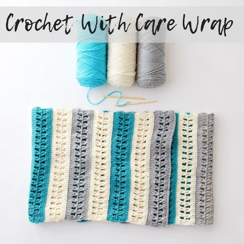 Download the FREE Crochet With Care Wrap pattern from yarnspirations