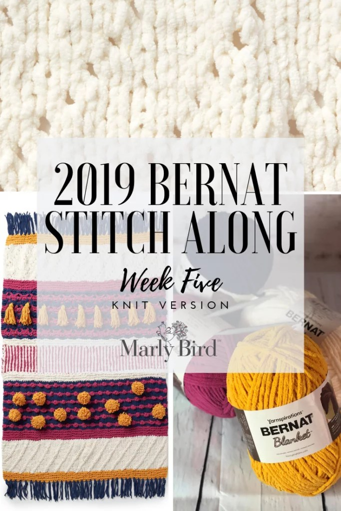 Stitch Along Knit Along with Marly Bird, JOANNS and Yarnspiration-week 5