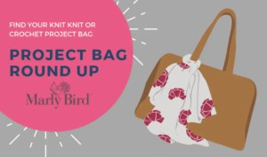 crochet and knitting project bags