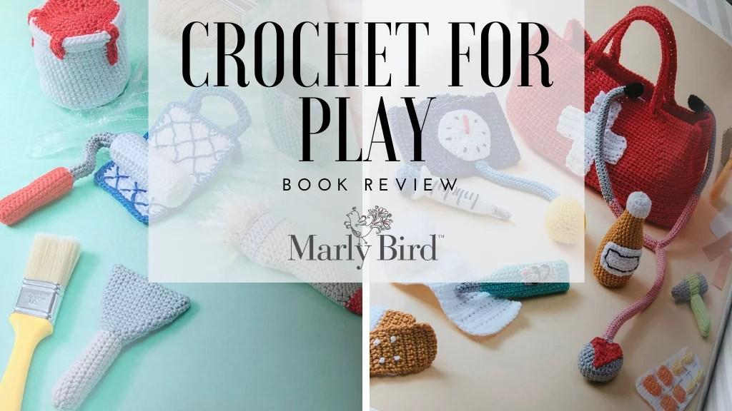 Crochet For Play crochet toys for kids