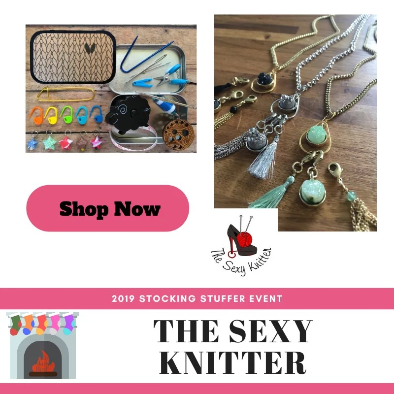Shop The Sexy Knitter-2019 Stocking Stuffer Event with Marly Bird