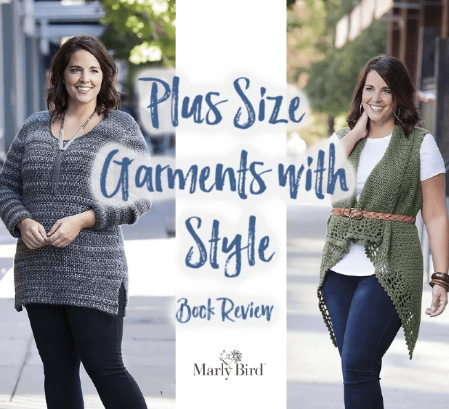 Crochet plus size garments with style by Melissa Leapman