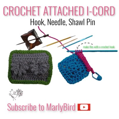 Crochet Attached I Cord | 3 Ways
