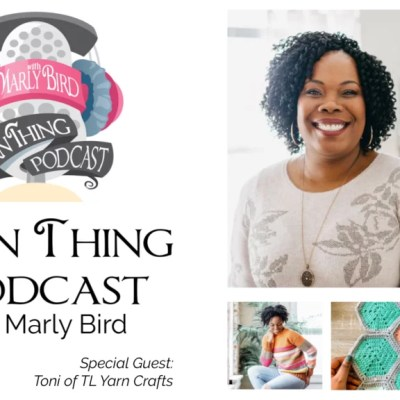 TL Yarn Crafts Joins Marly on the Yarn Thing Podcast