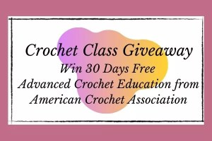 Crochet Class Giveaway