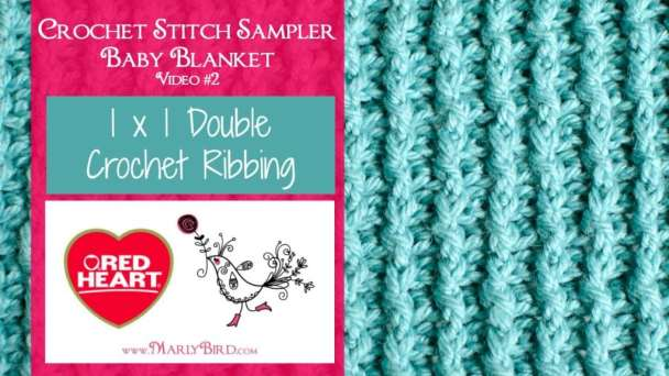 Stitch Sampler Baby Blanket by Marly Bird. Square One: Double Crochet Ribbing