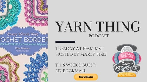 Yarn Thing Podcast with Marly Bird-watch LIVE on the Marly Bird Facebook page