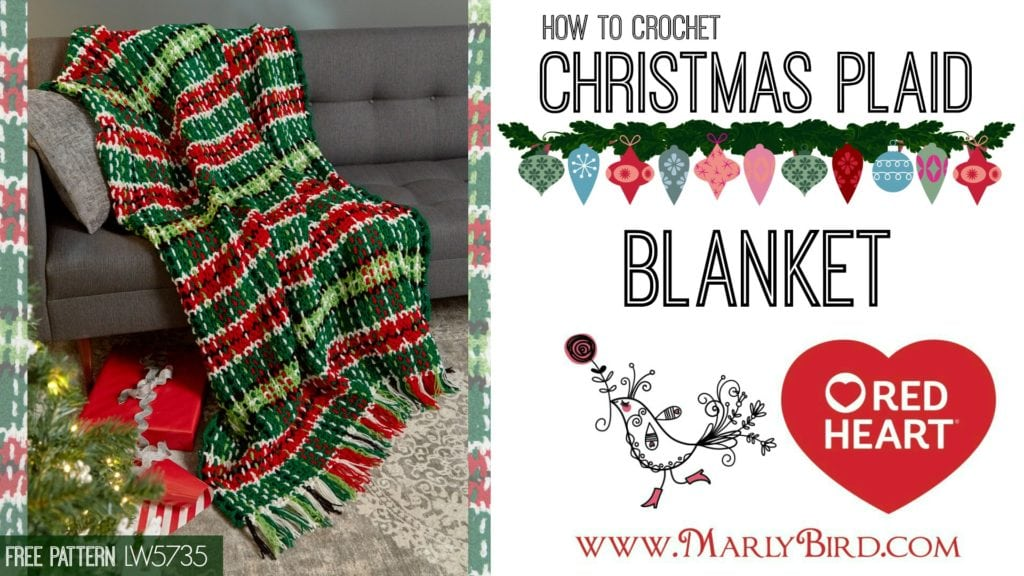 Crochet Plaid Christmas Blanket with Free Video Tutorial and Pattern with Marly Bird