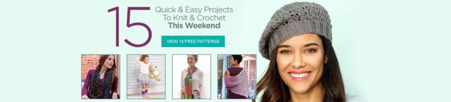 15 FREE Quick and Easy Knit and Crochet Projects
