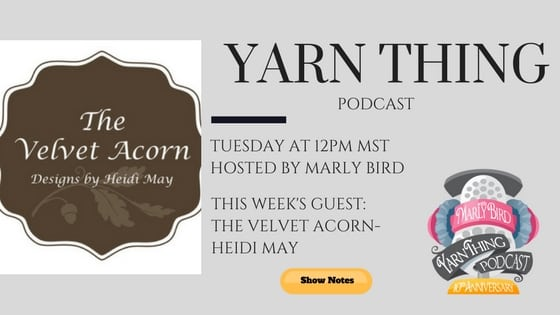 Yarn Thing Podcast and guest The Velvet Acorn