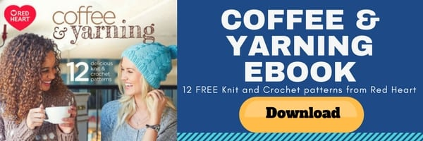 FREE Patterns from Red Heart in the Coffee and Yarning EBook