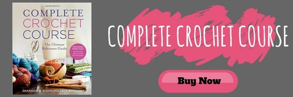Purchase Complete Crochet Course by Shanon and Jason Mullett-Bowlsby