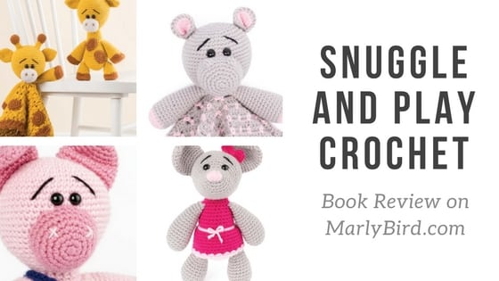 Book Review: Snuggle and Play Crochet