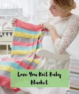 Love you knit baby blanket-FREE knit pattern from Red Heart