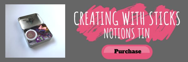 Purchase a Notions Tin from Creating with Sticks
