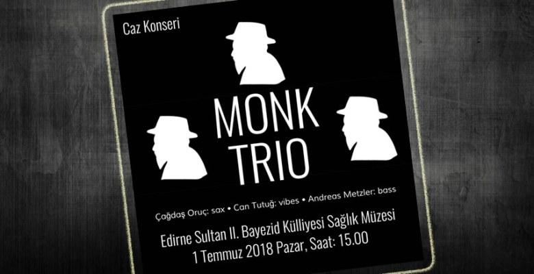 Monk Trio Caz Konseri