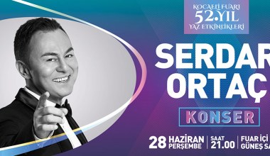 Kocaeli Fuarı Serdar Ortaç konseri ile başlıyor