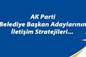 İşte AK Parti'nin İletişim Stratejisi