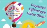 Türkiye'nin en büyük çocuk festivali başlıyor