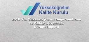 Yükseköğretim Değerlendirme ve Kalite Güvencesi Durum Raporu yayınlandı