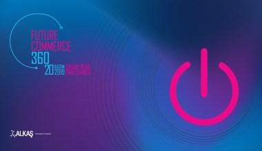E-Ticaret ve E-İhracatın tüm paydaşları Futurecommerce360 Konferansı'nda bir araya geliyor