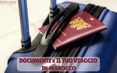 Quali documenti servono per il tuo viaggio in Marocco?