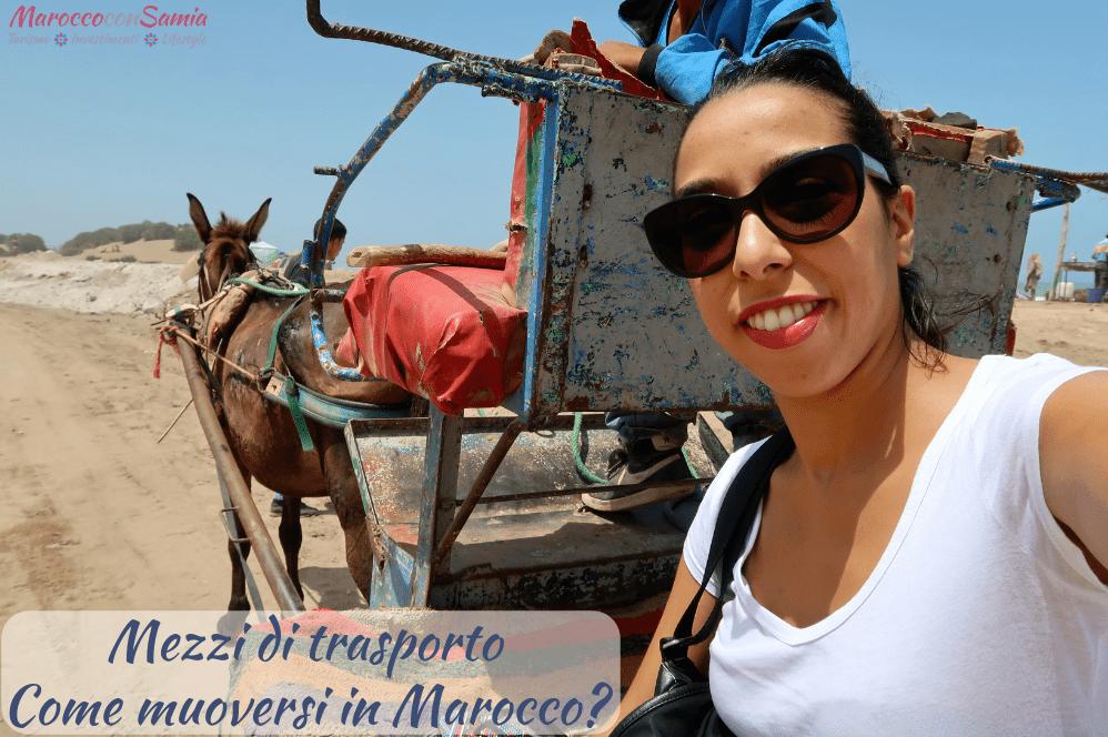 I trasporti in Marocco – Come spostarsi in viaggio