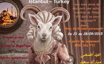 LA TURQUIE, Offre Imbattable «spécial AÏD AL ADHA», à partir de 8900 Dh TTC