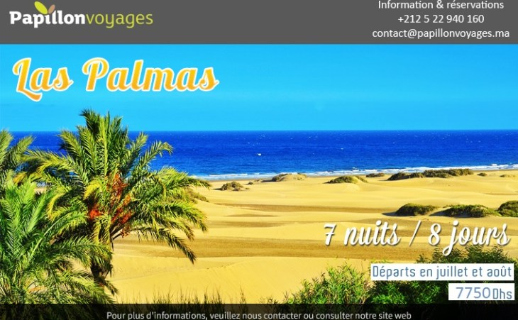 LAS PALMAS : PACKAGE 1 SEMAINE A 7750 DHS !