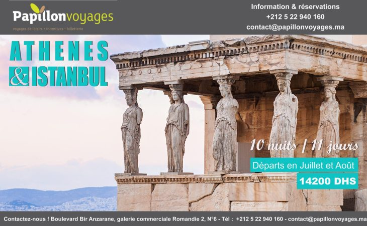 ATHENES & ISTANBUL : 10 NUITS A 14200 DHS