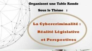 Table ronde sur la Cybercriminalité à Agadir