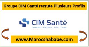 Groupe CIM Santé recrute Plusieurs Profils