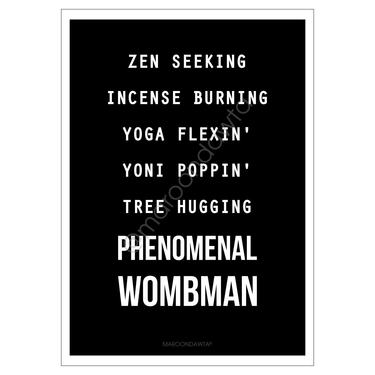 Yoni Poppin' Phenomenal Wombman