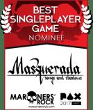 Best of PAX Nom Single Player Masquerada