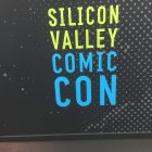 5 Reasons You NEED to Pay Attention to Silicon Valley Comic Con