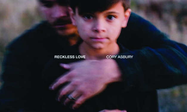 "Album Review: ""Reckless Love"" by Cory Asbury"