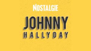 Nostalgie 100% Johnny Hallyday
