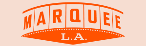 Marquee L.A.