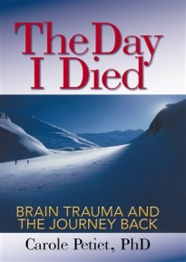 The Day I Died: Brain Trauma and the Journey Back