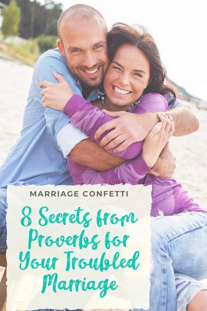 Proverbs for your troubled marriage